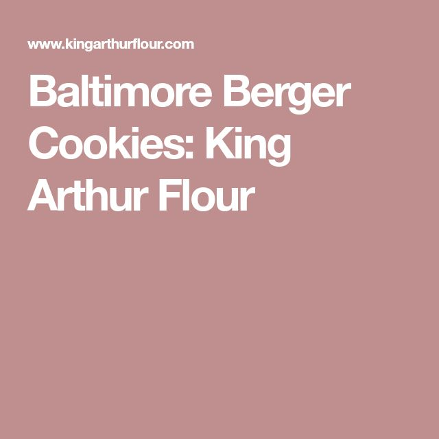 Baltimore Berger Cookies: King Arthur Flour