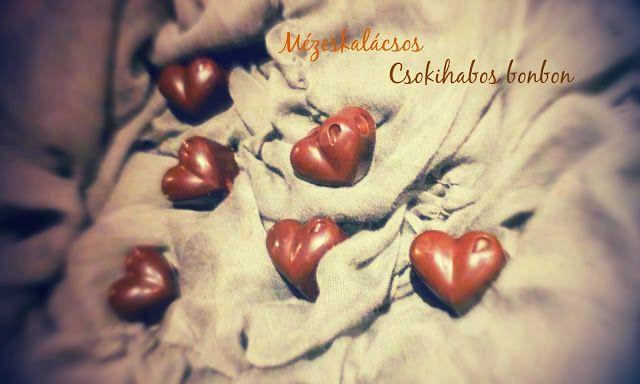 Megfőzlek...: Mézeskalácsos csokihabos bonbon