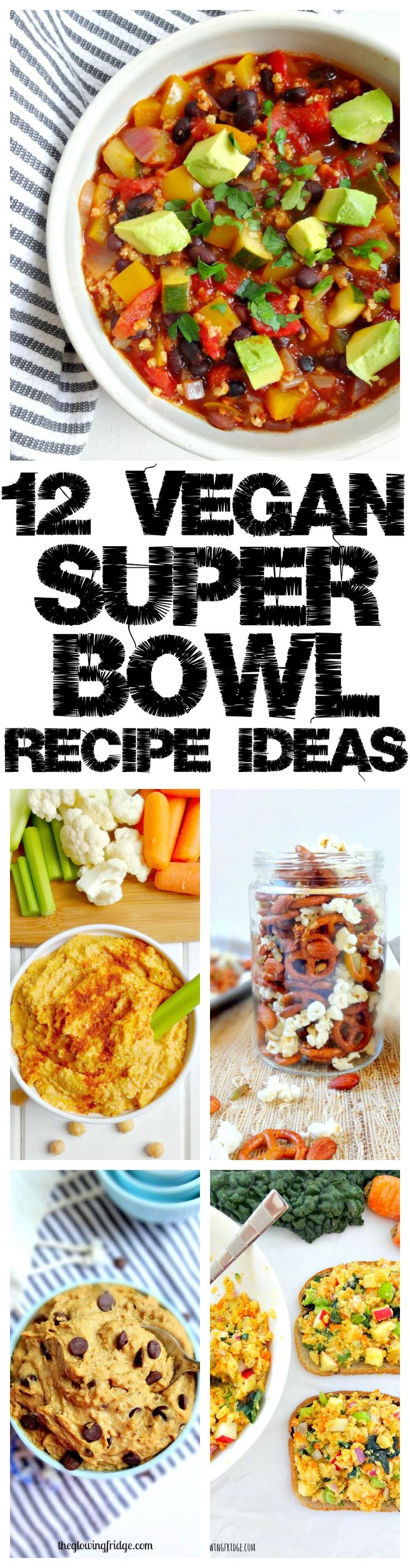 12 VEGAN SUPER BOWL Recipe Ideas that are easy, delicious and crowd-pleasing! Entertain with snacks, chili, salads, sweets and more. From The Glowing Fridge