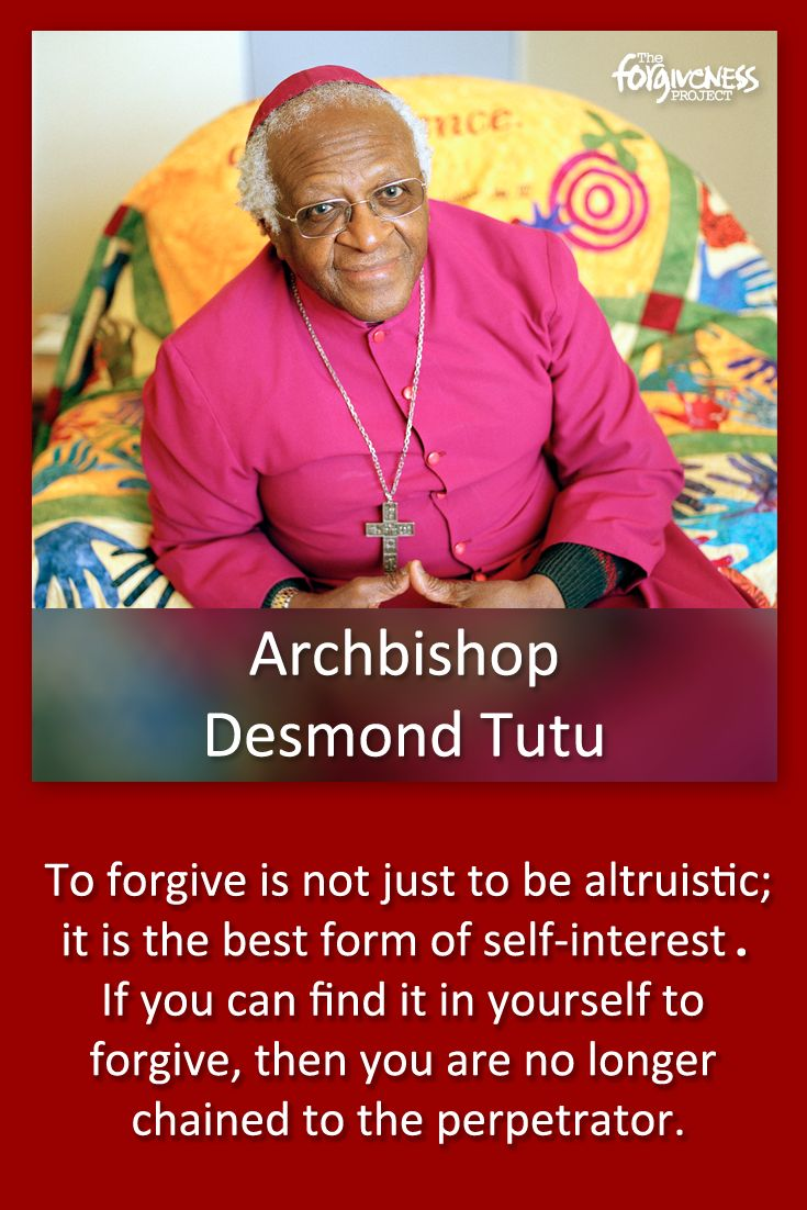 """""""To forgive is not just to be altruistic; it is the best form of self-interest."""" - Archbishop Desmond Tutu #forgiveness #desmondtutu #peace"""