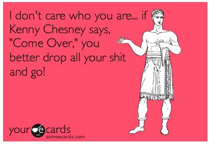 yup!: Quote, Country Music, Songs, Truths, So True, Hells Yeah, Ecards, Kenny Chesney, True Stories