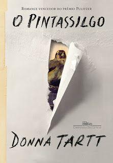 Das palavras: Resenha da Semana: O pintassilgo, de Donna Tartt