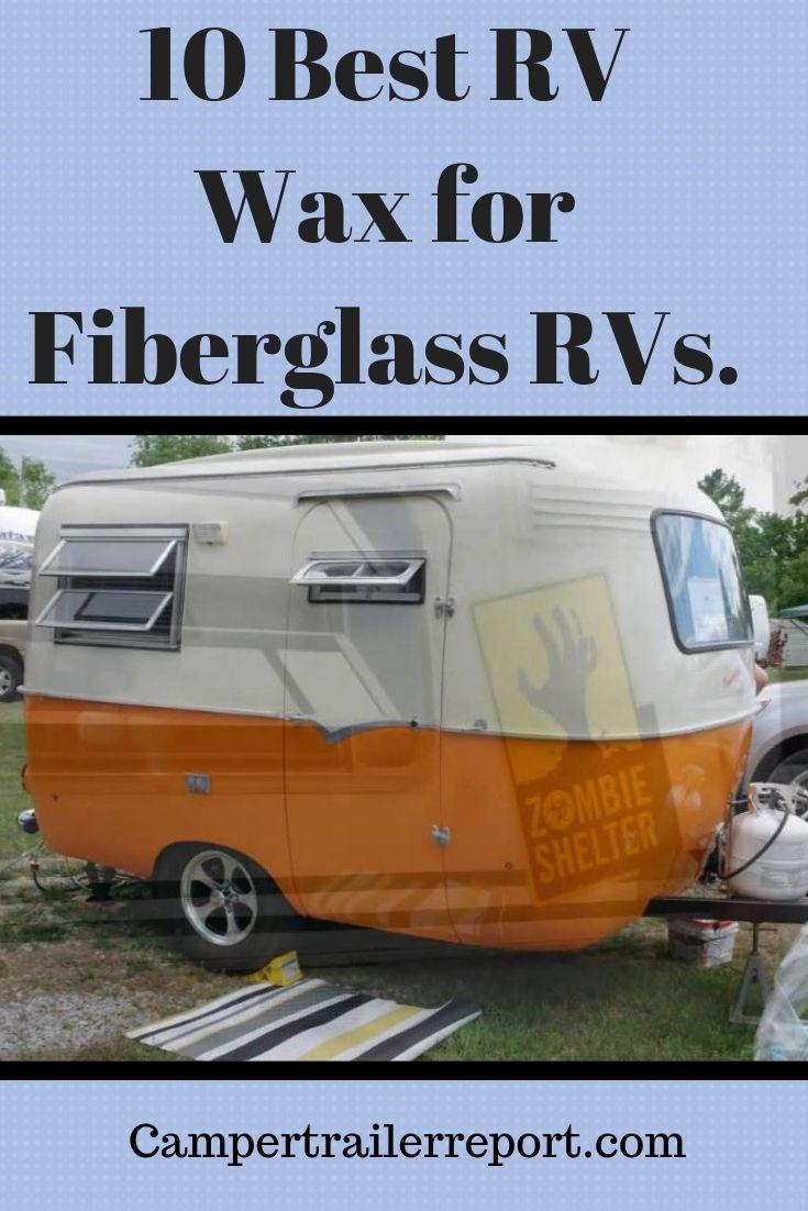 10 Best RV Wax for Fiberglass RVs  | Camping Gear | Recreational