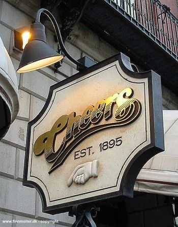 Cheers Bar in Boston, MA. You want to go where everybody knows your name.
