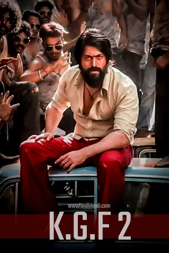 Kgf 2 Hindi Dubbed Official Poster Full Hd Free Download 4k Hd Movies Download Download Movies Hd Movies