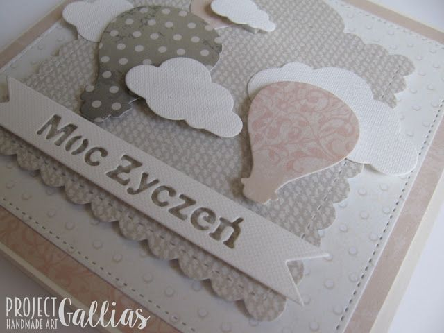 ProjectGallias:#projectgallias: Kartka z balonami, Handmade card with baloons