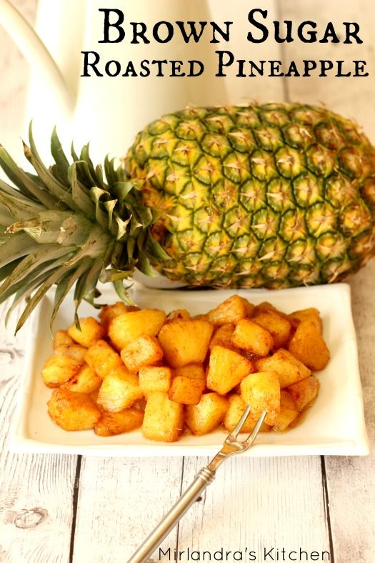 Brown Sugar Roasted Pineapple by mirlandraskitchen: This easy side dish with hits of butter and cinnamon is perfect with ham, BBQ pork, breakfast sausage or over ice cream. #Pineapple #Brown_Sugar