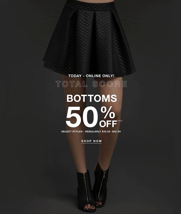 50% off Bottoms at Blackheart. Today only.