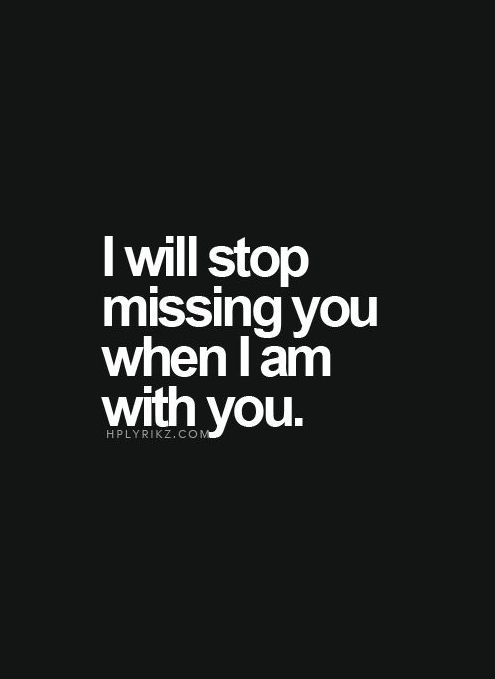 I will wait for you- forever if necessary. Just sayin' I'm going no where. You are a perfect fit for me and my family.