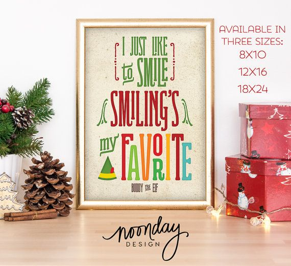 Buddy the Elf, Smiling's My Favorite, Art Print, Christmas Poster, Funny Holiday Art Poster, Elf Art