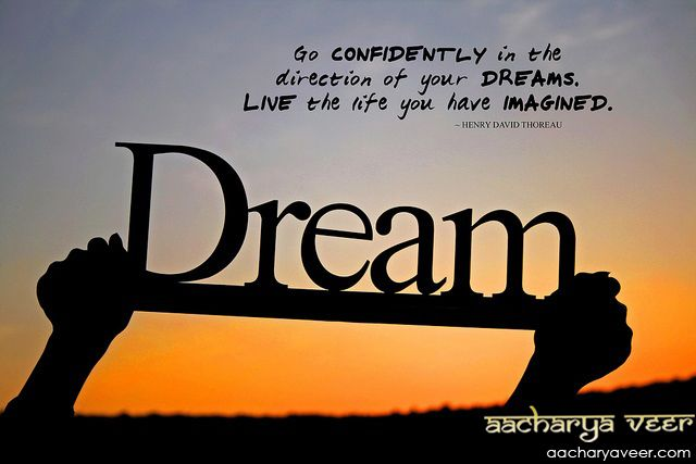 #ThoughtOfTheDay Go CONFIDENTLY in the  direction of your DREAMS. LIVE the life you have IMAGINED.