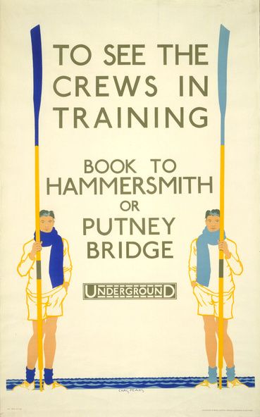 To See The Crews in Training : Book to Hammersmith or Putney Bridge by Underground. (Charles Pears)