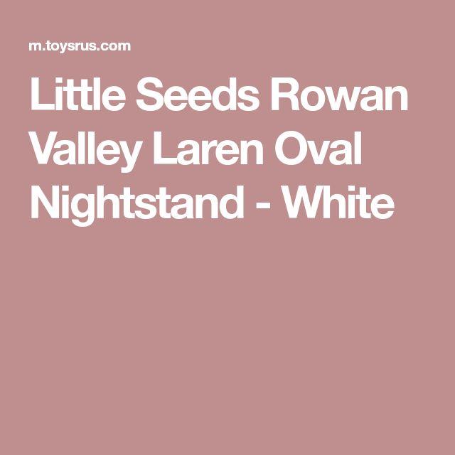 Little Seeds Rowan Valley Laren Oval Nightstand - White
