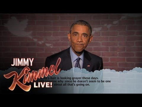 Celebrities Read Mean Tweets About Themselves: President Obama Edition This is why I love our President!! It takes a great sense of humor to go on SNL and read mean tweets on Jimmy Kimmel!!!