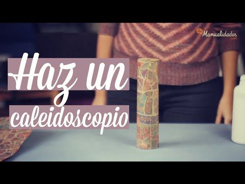 Cómo hacer un caleidoscopio | manualidades infantiles | YouTube