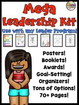 Create Leaders with this Leadership program to use for Leader Posters, Leader in Me training, 7 Habits or Traits of Leaders, all Leadership training programs, and student council!Goal-Setting pages, Reflection pages, Leader Awards, Full-size book or mini-book, and Posters are all included!