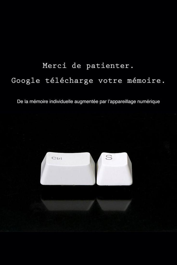 Merci de patienter, Google télécharge votre mémoire. De la mémoire individuelle augmentée par l'appareillage numérique.