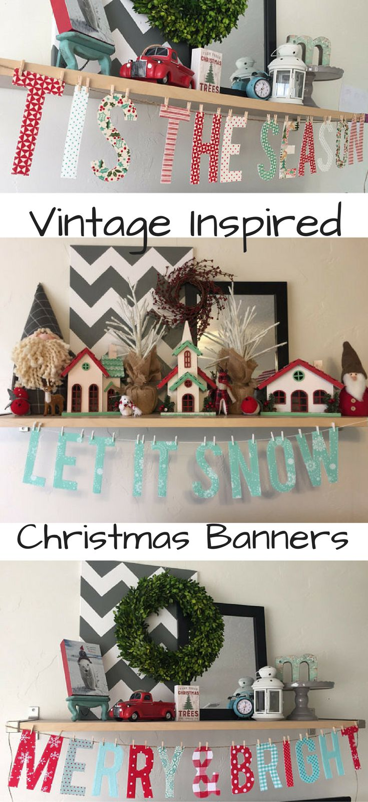 So Cute! Vintage inspired Christmas Banners #vintage #christmas #ad #merry&bright #tistheseason #letitsnow #banner #fireplace #shelf #holiday