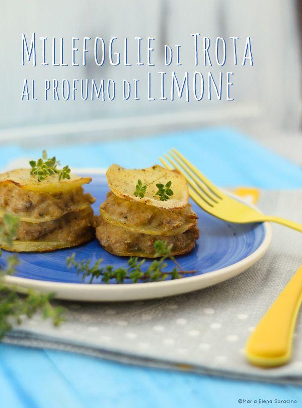 Millefoglie di trota al profumo di limone / trout millefeuille with lemon fragrance
