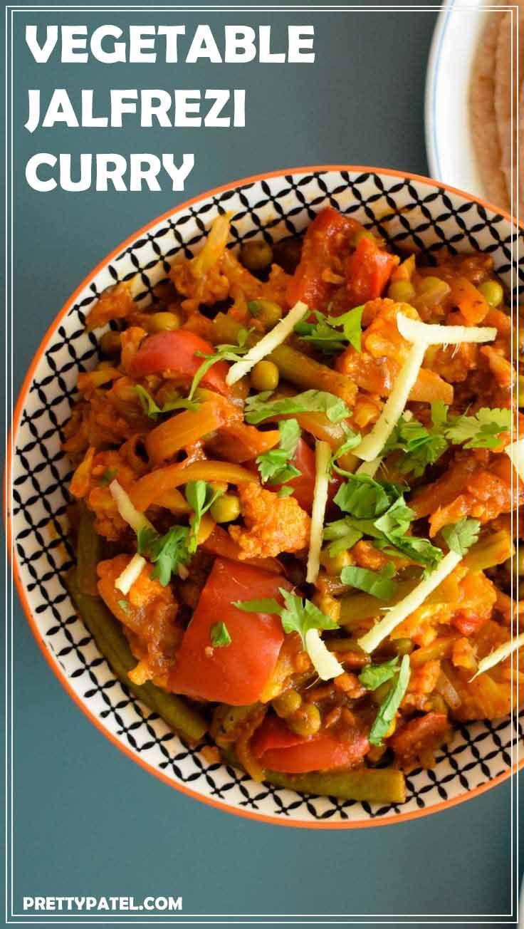 vegetable jalfrezi, indian vegetable curry, vegan, gluten free, vegetarian, simple recipe  l www.prettypatel.com