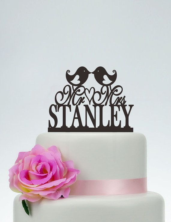 Love Birds Cake Topper,Custom Cake Topper,Mr And Mrs Cake Topper With Surname,Personalized Cake Topper,Anniversary Cake Topper C092 on Etsy, $14.99