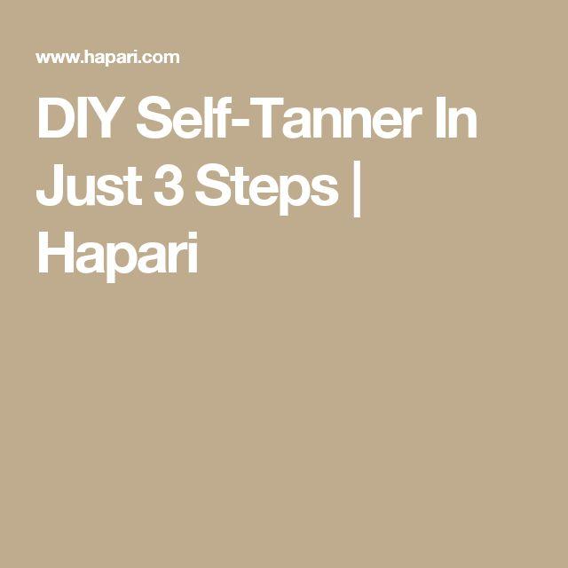 DIY Self-Tanner In Just 3 Steps | Hapari