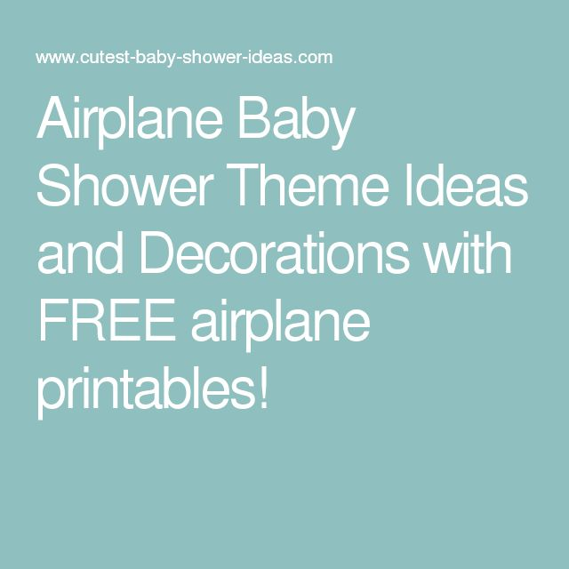 Airplane baby shower theme ideas and decorations with free for Airplane baby shower decoration ideas