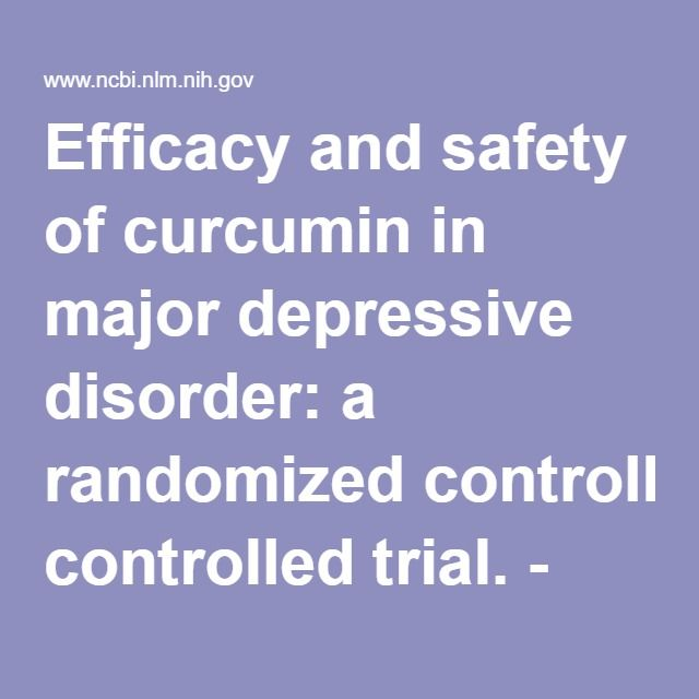 Efficacy and safety of curcumin in major depressive disorder: a randomized controlled trial. - PubMed - NCBI