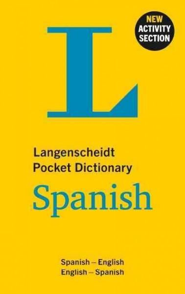 Langenscheidt Pocket Dictionary Spanish: Spanish-English / English-Spanish