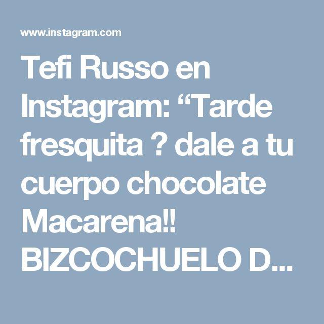 "Tefi Russo en Instagram: ""Tarde fresquita 👉 dale a tu cuerpo chocolate Macarena!! BIZCOCHUELO DE CHOCOLATE, CHIPS DE CHOCOLATE BLANCO Y CAPA DE DULCE DE LECHE!!…"""