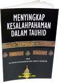 INDONESIAN: MENYINGKAP KESALAHPAHAMAN DALAM TAUHID  Buku yang ditangan anda adalah karangan seorana ulama terkenal. mujaddid ketauhidan pada abad keempat betas beliau adalah Syekh Muhammad bin Abdul w'ahhab. beliau menulis buku ini berdasarkan pengalaman beliau dilapangan da'wah, dengan mengungkapkan ke  http://www.muslimzon.com/Indonesian-Tata-Cara-Shalat-Nabi-S_p_2287.html  Contact Us: Phone: 505-510-2843 www.muslimzon.com