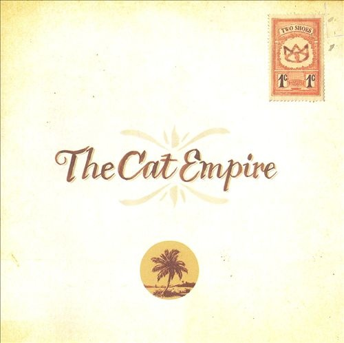 The Cat Empire - Two Shoes