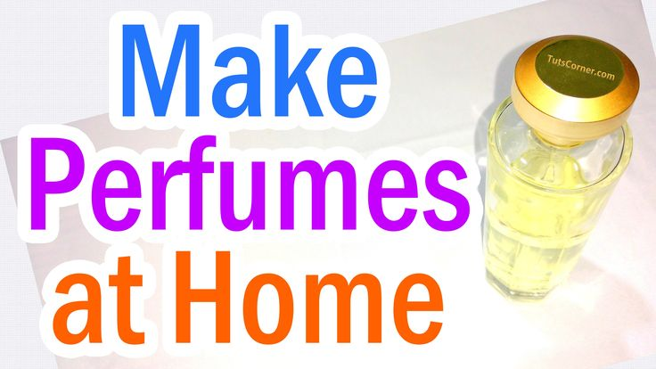 how to make perfume at home in hindi