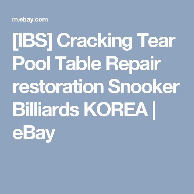 [IBS] Cracking Tear Pool Table Repair restoration Snooker Billiards KOREA  | eBay