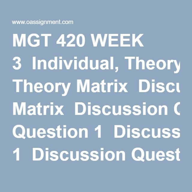 mgt 420 week 1 individual role of stakeholder paper Mgt 420 (week 1) individual assignment / role of  # ashford bus 375 week 2 assignment learning theories paper  individual assignment / role of stakeholder paper.