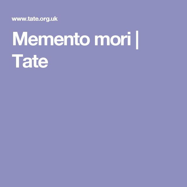 Memento mori | Tate