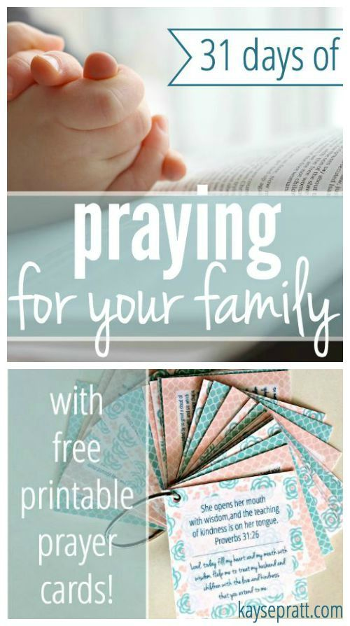 31 Days of Praying For Your Family - A Scripture passage and short prayer for each day of the month, plus a set of printable prayer cards!