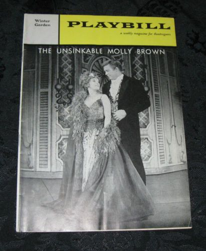 """Playbill for the Broadway production of """"The Unsinkable Molly Brown"""" starring Tammy Grimes and Harve Presnell"""