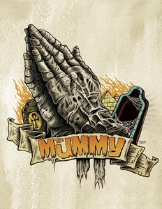 PRAY FOR THE MUMMY $70.00 A signed and numbered, limited edition piece that is  one of a five part series called Pray for The Monsters. Created by artist Ghoulish Gary Pullin, the series features the praying hands of Frankensteins Monster, The Creature from the Black Lagoon, Dracula, Wolfman and The Mummy.
