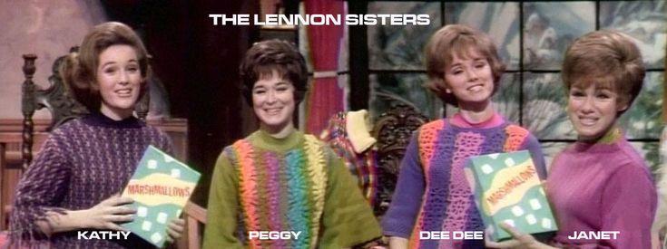 THE LENNON SISTERS. Diane B: December 1, 1939. Peggy B: April 8, 1941. Kathy B: August 2, 1943.. Janet B:June 15, 1946.