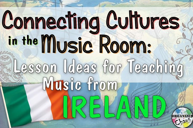 Organized Chaos: Teacher Tuesday: Irish music in elementary music class. Hornpipe dance step tutorial, leprechaun folk song with instruments, traditional Irish instrument study, listening comparison of musical styles
