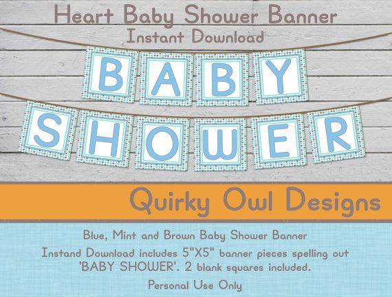 Printable Baby Shower Banner ~ Blue, Mint and Brown Heart Digital Banner, You Print, DIY Banner, Baby Boy Shower, DIY Shower Decor