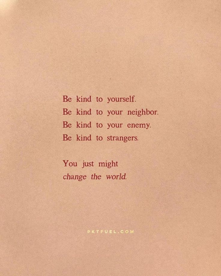 Be Kind Words Quotes Inspirational Words Inspirational Quotes