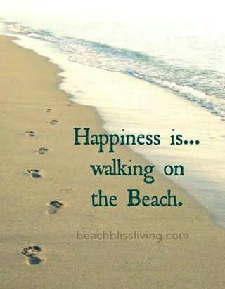 Happiness is walking on the beach...