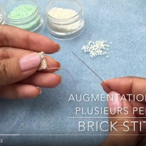 Augmentation de plusieurs perles et diminution invisible en brick stitch [tuto vidéo]