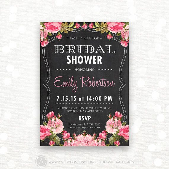 "Printable Bridal Shower Invitation Chalkboard & Pink by AmeliyCom, $15.00 Printable Bridal Shower Honoring Invitation, Bridal Shower Invite Editable DIY INSTANT DOWNLOAD Bridal Shower Party Flyer 5x7 - Just print cut and ready to go!   Editable Bridal Shower Invitation #7 Chalkboard & Pink Rose You can change the title to ""Bridal TEA PARTY"", ""Bridal BRUNCH"" and etc."