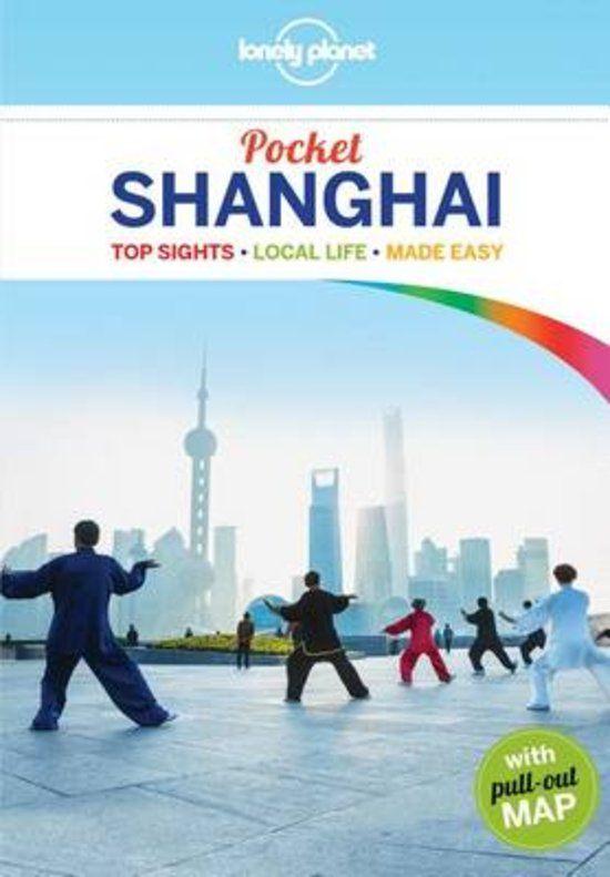 Nieuwste reisboeken 2016 Lonely planet Shanghai China reisblog Reischick reisboeken tips
