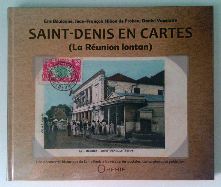SAINT-DENIS EN CARTES french book Eric Boulogne