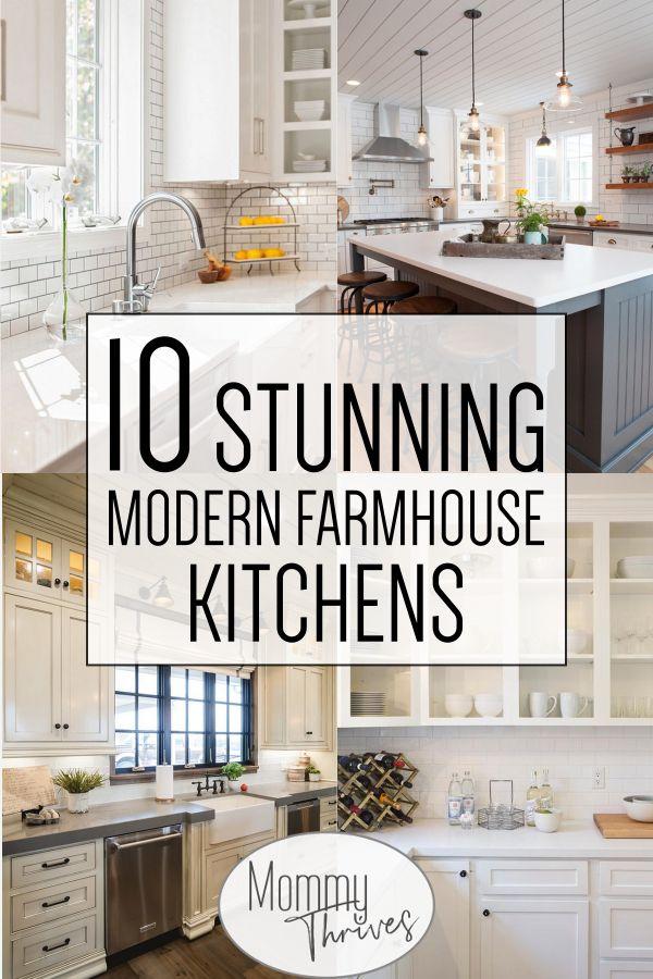10 Beautiful Modern Farmhouse Kitchens Modern Farmhouse Kitchens