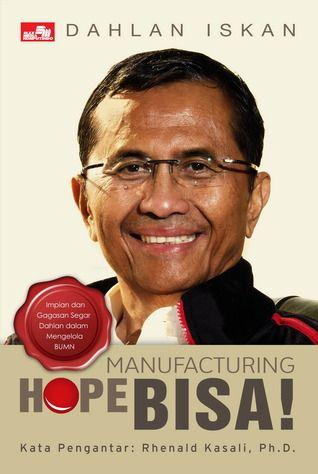 """""""Manufacturing Hope Bisa"""" Dahlan Iskan #buku #sewabuku #perpustakaan"""